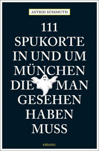 111 Spukorte in und um München